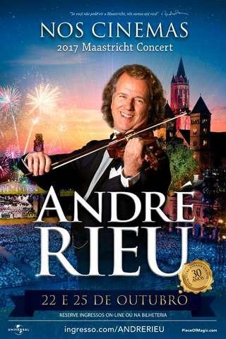 Andre Rieu - 2017 Maastricht Concert