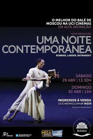 Ballet Bolshoi: Uma Noite Contemporânea