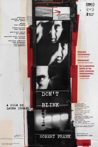 Don´t Blink - Vida e obra de Robert Frank