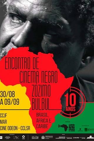 Encerramento- Cinema negro Zózimo Bulbul - 10 anos
