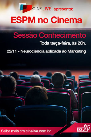 ESPM no Cinema - Neurociência Aplicada ao Marketing
