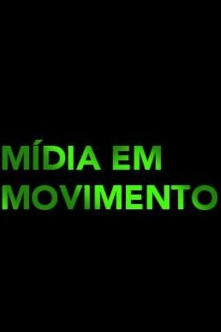 Mídia em movimento