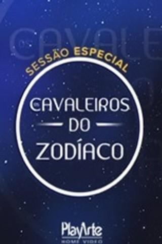 Sessão Especial Os Cavaleiros do Zodíaco