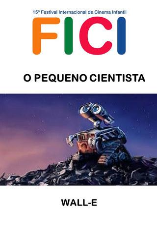Wall-E - O Pequeno Cientista